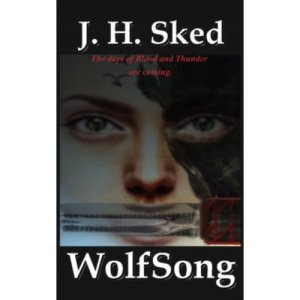 Wolfsong by J H Sked