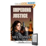 Impeding Justice by Mel Comley
