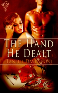 The Hand he Dealt by Tanith Davenport