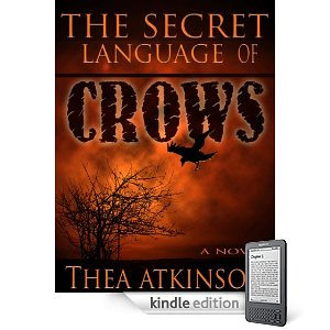 Secret Language of Crows by Thea Atkinson