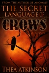 Secret Language of Crows