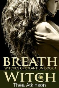 Breath Witch by Thea Atkinson